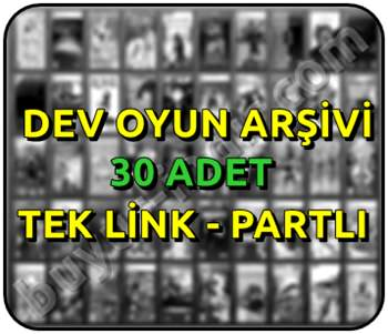 30 Adet Tek Link Dev Oyun Arşivi