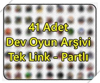 41 Adet Dev Oyun Arşivi