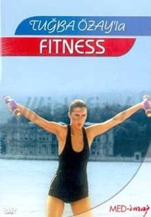 Tuğba Özayla Fitness Eğitimi DVD