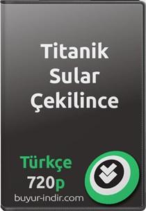 Titanik Sular Çekilince Türkçe Belgesel