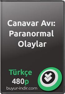 Canavar Avı: Paranormal Olaylar