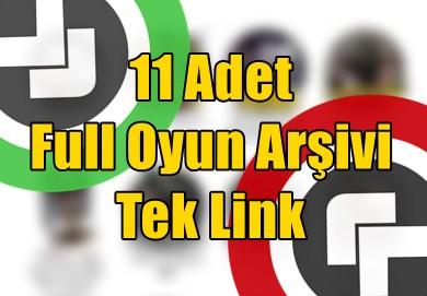 11 Adet Full Oyun Arşivi - Tek Link
